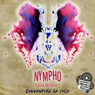 Nympho 10ml - Concentré de Folie